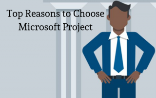 Reasons to Choose Microsoft Project