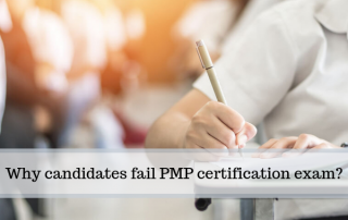 Why candidates fail PMP certification exam?