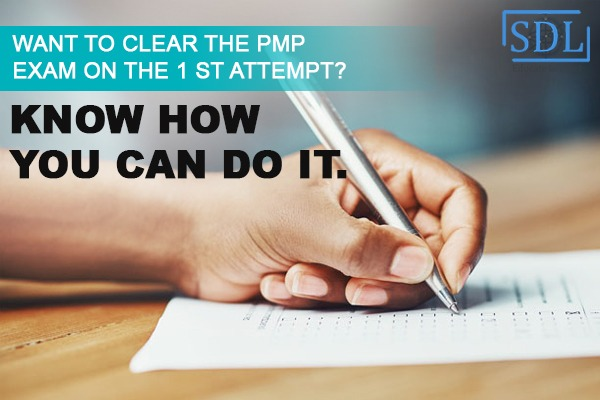 Want to Clear the PMP Exam on the 1 st Attempt? Know how you can do it